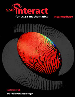 SMP Interact for GCSE Mathematics Intermediate by School Mathematics Project
