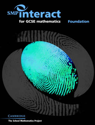 SMP Interact for GCSE Mathematics - Foundation Foundation by School Mathematics Project