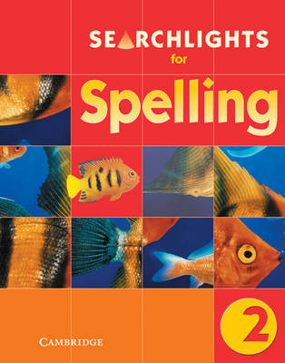 Searchlights for Spelling Year 2 Pupil's Book by Chris Buckton, Pie Corbett