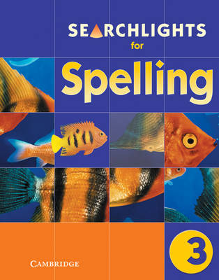Searchlights for Spelling Year 3 Pupil's Book by Chris Buckton, Pie Corbett