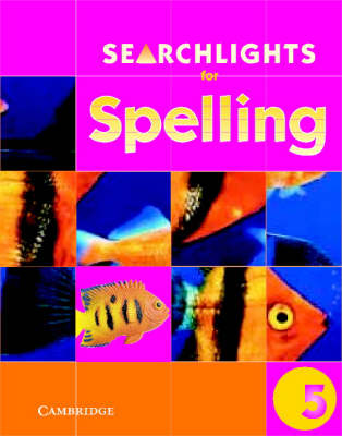 Searchlights for Spelling Year 5 Pupil's Book by Chris Buckton, Pie Corbett