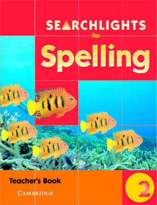 Searchlights for Spelling Year 2 Teacher's Book by Chris Buckton, Pie Corbett