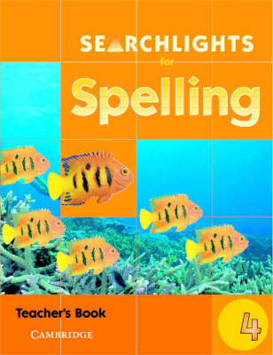 Searchlights for Spelling Year 4 Teacher's Book by Chris Buckton, Pie Corbett