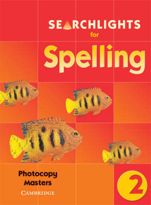 Searchlights for Spelling Year 2 Photocopy Masters by Chris Buckton, Pie Corbett