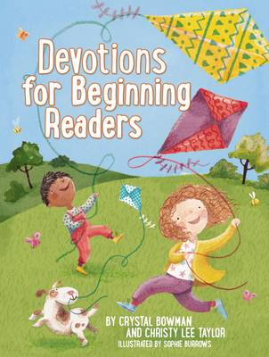 Devotions for Beginning Readers by Crystal Bowman, Christy Lee Taylor
