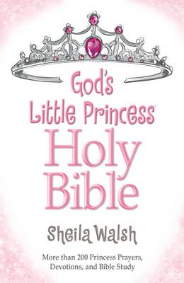 God's Little Princess Bible New King James Version by Sheila Walsh
