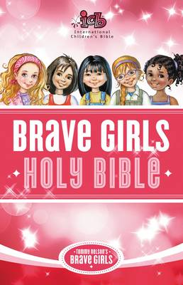 Tommy Nelson's Brave Girls Devotional Bible by Thomas Nelson