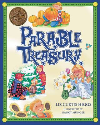 Parable Treasury by Liz Curtis Higgs