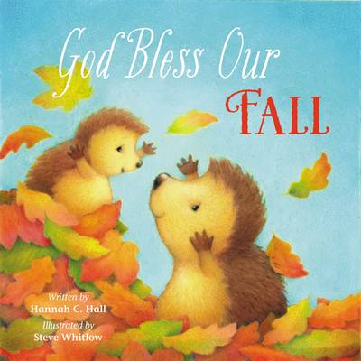 God Bless Our Fall by Hannah C. Hall