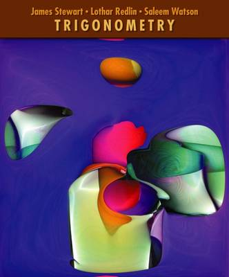 Trigonometry by James Stewart, Lothar Redlin, Saleem Watson