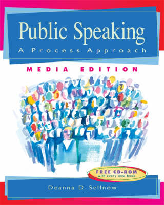 Public Speaking A Process Approach by T. Sellnow