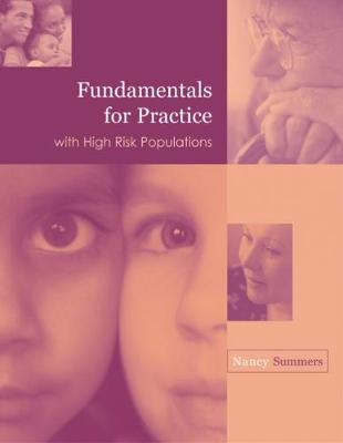 Fundamentals for Practice with High Risk Populations by Nancy Summers