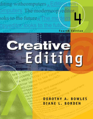 Creative Editing by Dorothy A. Bowles, Diane (San Diego State University) Borden