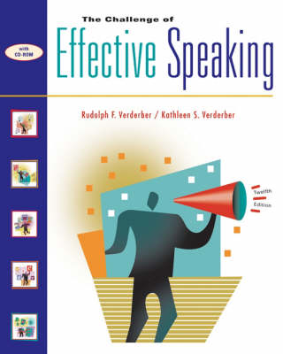 The Challenge of Effective Speaking by Rudolph F. Verderber, Kathleen (Associate Professor of Management Emeritus, Northern Kentucky University) Verderber