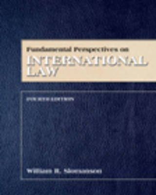 Fundamental Perspectives on International Law by William R. Slomanson