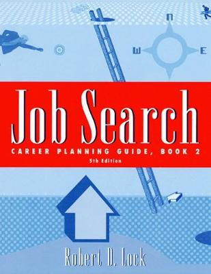 Job Search Career Planning Guide by Robert D. Lock