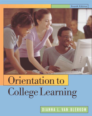 Orientation to College Learning by Dianna Van Blerkom