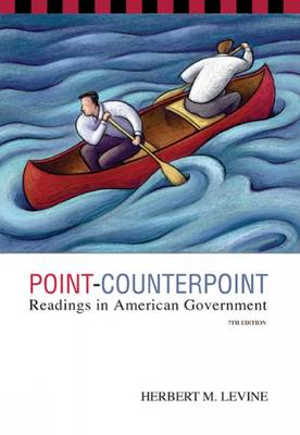 Point-counterpoint Readings in American Government by Herbert Levine