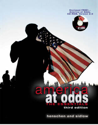 America at Odds The Essentials by Beth Henschen, Edward Sidlow
