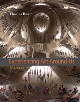 Experiencing Art Around Us by Thomas Buser