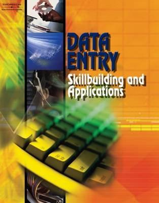 Data Entry Student Text Skillbuilding and Applications by Career Solutions Training Group
