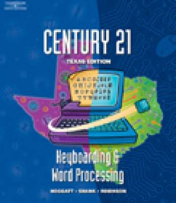 SE, Century 21 Keyboarding and Word Processing by Jack P. Hoggatt, Jon A. Shank, Jerry W. Robinson