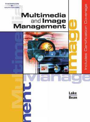 Multimedia and Image Management Copyright Update by Karen Bean May, Susan Lake