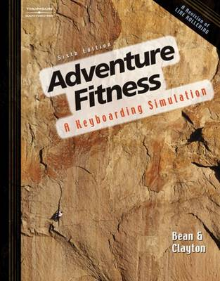 Adventure Fitness A Keyboarding Simulation by Karen Bean May, Dean Clayton