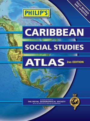 Philip's Caribbean Social Studies Atlas by