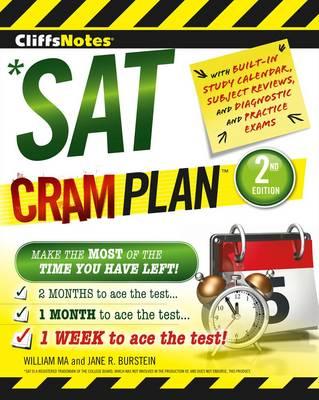 Cliffsnotes SAT Cram Plan by Jane R. Burstein, William Ma