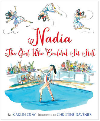 Nadia by Karlin Gray, Christine Davenier