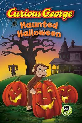 Curious George Haunted Halloween by H. A. Rey