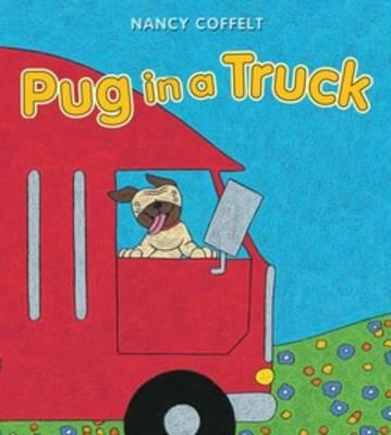 Pug in a Truck by Nancy Coffelt