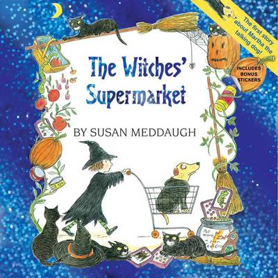 The Witches' Supermarket by Susan Meddaugh