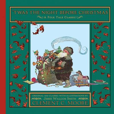 It Was the Night Before Christmas by Clement Clarke Moore