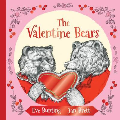The Valentine Bears Gift Edition by Eve Bunting