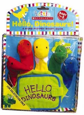 Hello, Dinosaurs by Jill Ackerman