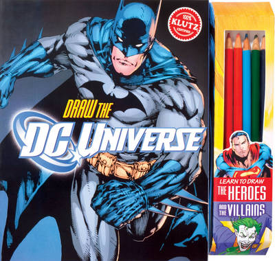 Draw the DC Universe by Editors of Klutz