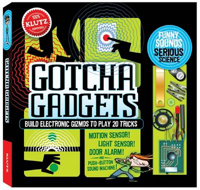Gotcha Gadgets by Anne Akers Johnson