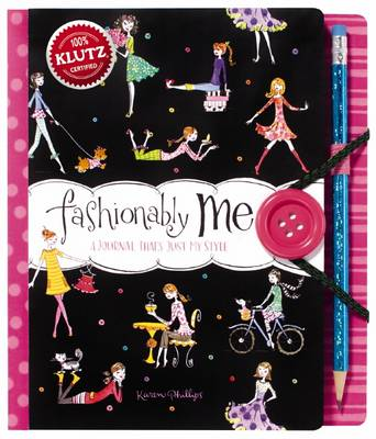 Fashionably Me by Karen Phillips