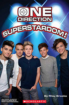 One Direction: Superstardom! by Riley Brooks