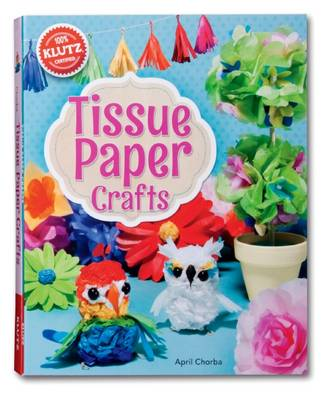 Tissue Paper Crafts by April Chorba