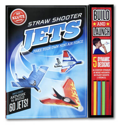 Straw Shooter Jets by Editors of Klutz