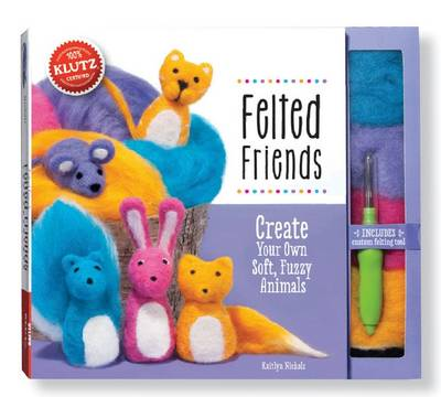 Felted Friends by Kaitlyn Nichols