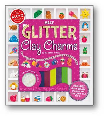 Make Glitter Clay Charms by Editors of Klutz