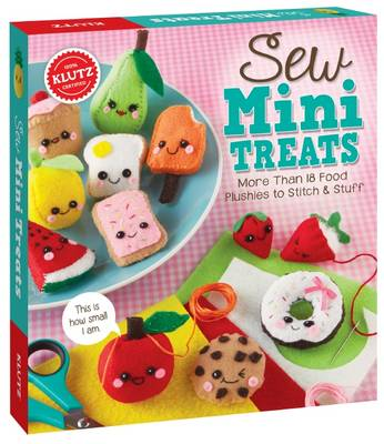 Sew Mini Treats by Editors of Klutz