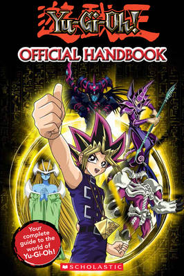 Yu-Gi-Oh: The Official Handbook by Tracey West
