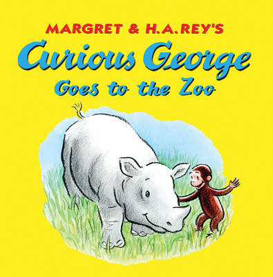 Curious George Goes to the Zoo by Margaret Rey, H. A. Rey