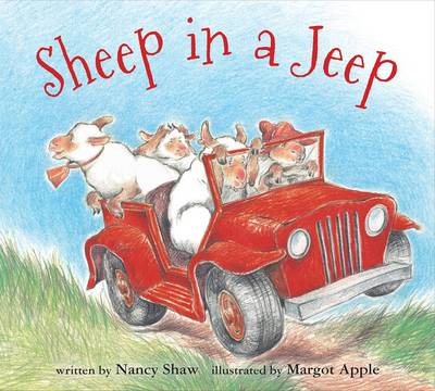 Sheep in a Jeep by Nancy Shaw, Margot Apple