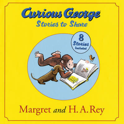 Curious George Stories to Share by Margaret Rey, H. A. Rey